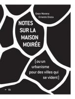 Notes sur la maison moirée